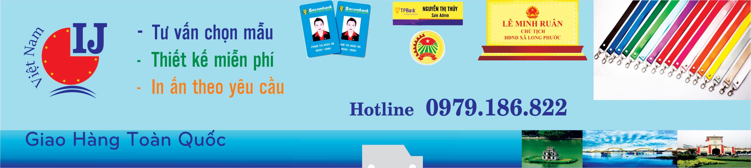 Thẻ đồng- Thẻ nhôm- Dây đeo thẻ-Thẻ nhân viên-Bảng chức danh để bàn-Thẻ thay tên-Thẻ nhựa-Bảng tên- Nhũ thẻ cào-Huy hiệu cài áo-YOYO-Bao đeo thẻ-Bao da-Bao nhựa-Biển mica-biển đồng-Dây đeo thẻ học sinh-Day đeo thẻ hội trợ triển lãm-Card visit-Móc chìa khóa-Nhãn thẻ cào-In áo đồng phục-Thẻ tên nam châm-Thẻ tên ghi cài-Thẻ từ